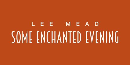 Some Enchanted Evening March Dates Announced