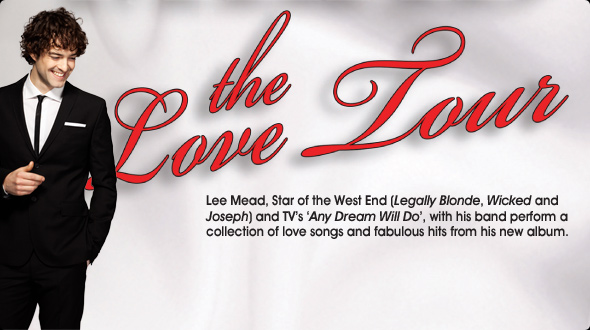 Lee Mead – The Love Tour